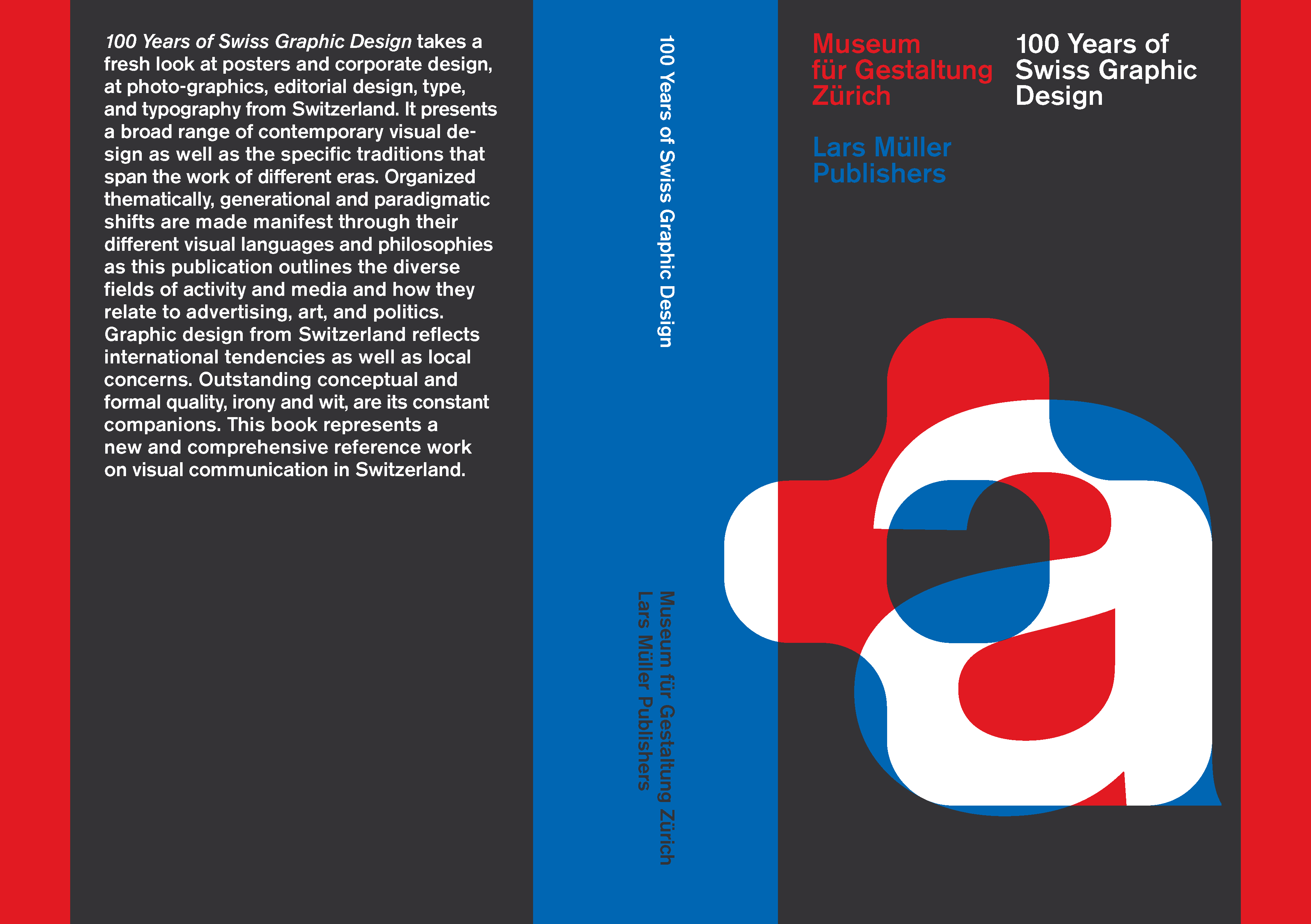 The Norm-designed 100 Years of Swiss Graphic Design, published by Lars Müller Publishers.