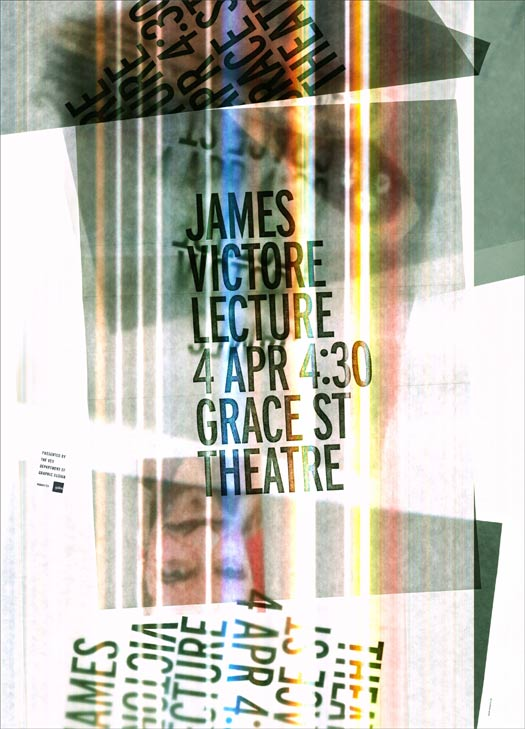 This is a poster for designer James Victore's lecture at VCU in April of 2011, created with a single scan of materials on a flatbed scanner by Mitch Goldstein.