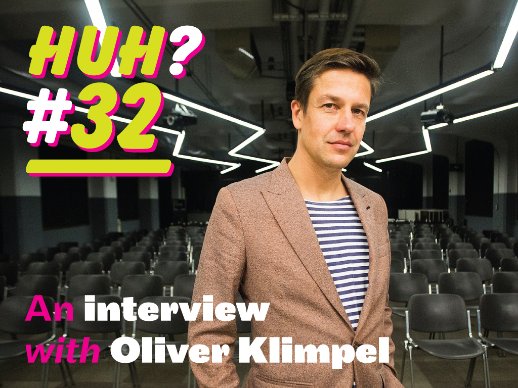 huh32 - an interview with Oliver Klimpel