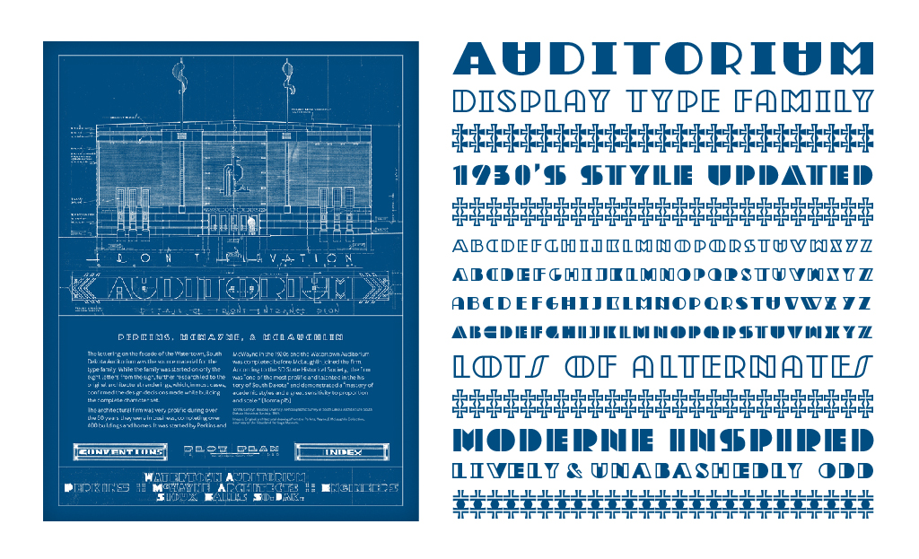 A type family based on architectural lettering from the community auditorium in Watertown, SD. The building was constructed as part of the WPA project during the late 1930's. The typeface expanded into several styles that pulls design cues from the original building blueprints, facade lettering from other local buildings, and moderne style lettering.